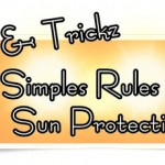 Simples Rules for Sun Protection Brought To You By Neutrogena