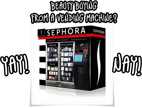 Sephora Vending Machine