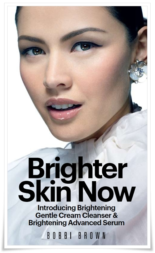 Bobbi Brown Brighter Skin Now Bobbi Brown Brightening Gentle Cream Cleanser Bobbi Brown Brightening Advanced Serum