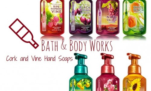Take a Trip To Wine Country with These Bath & Body Works Hand Soaps