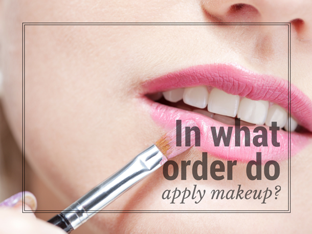 What Order Do You Apply Makeup? \u2013 Musings of a Muse