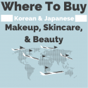 Where To Buy Korean and Japanese Makeup & Skincare