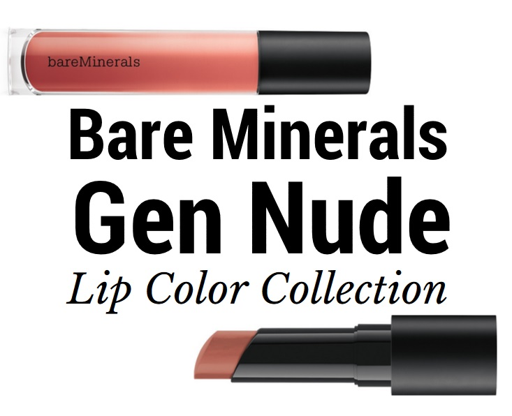 The Bare Minerals Gen Nude Lip Collection Launching Soon – Musings of a Muse