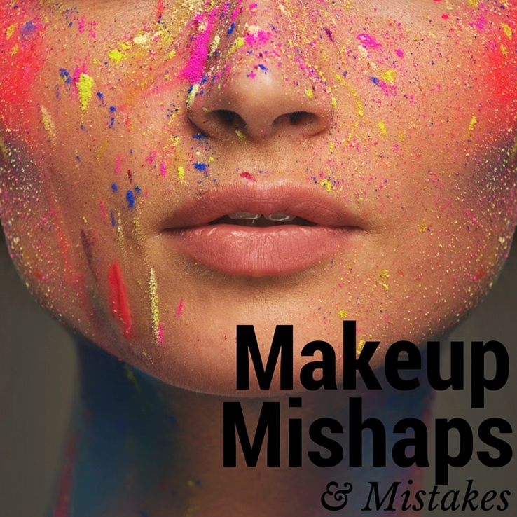 Check Yourself, Before You Wreck Yourself Makeup Mistakes