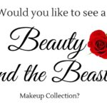 Will There Be a Beauty and the Beast Makeup Collection?