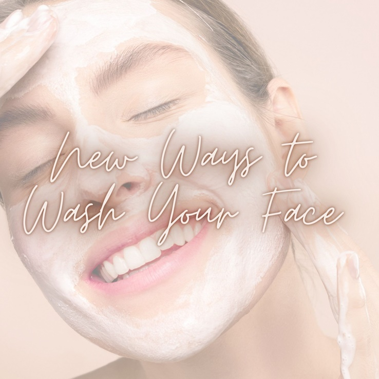 Here's A Few New Ways You Can Wash Your Face