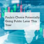 Paula's Choice Going Public Later This Year is a Thing Now